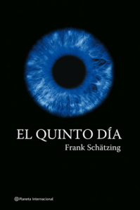 El quinto dia - Frank Schätzing
