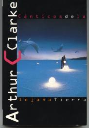 Canticos de la lejana Tierra de Arthur C. Clarke